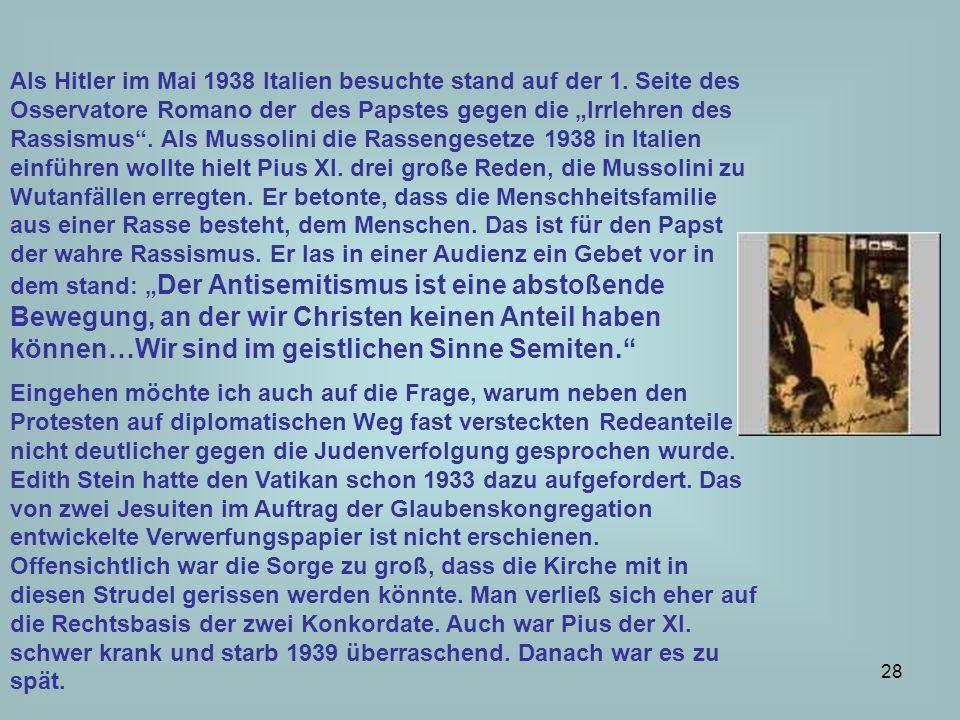 29 Der Widerstand von Kirchen und Christen Von Antisemitismus im Vatikan kann heute nicht mehr gesprochen werden, die Bezugspunkte von Goldhagen haben sich als nicht zuverlässig oder sogar Fälschungen herausgestellt.