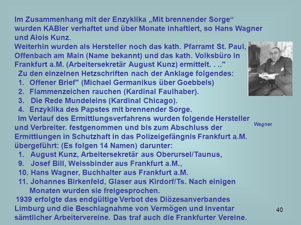 41 Ende 1944 wurde die JOC systematisch durch Abbe Fraysse, Seelsorger im Jugendhaus von Aubenas, nach Deutschland freiwillig gekommen, um diese apostolische Mission zu erfüllen, wiederaufgebaut.