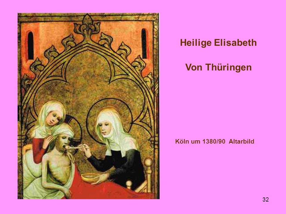 32 Heilige Elisabeth Von Thüringen Köln um 1380/90 Altarbild