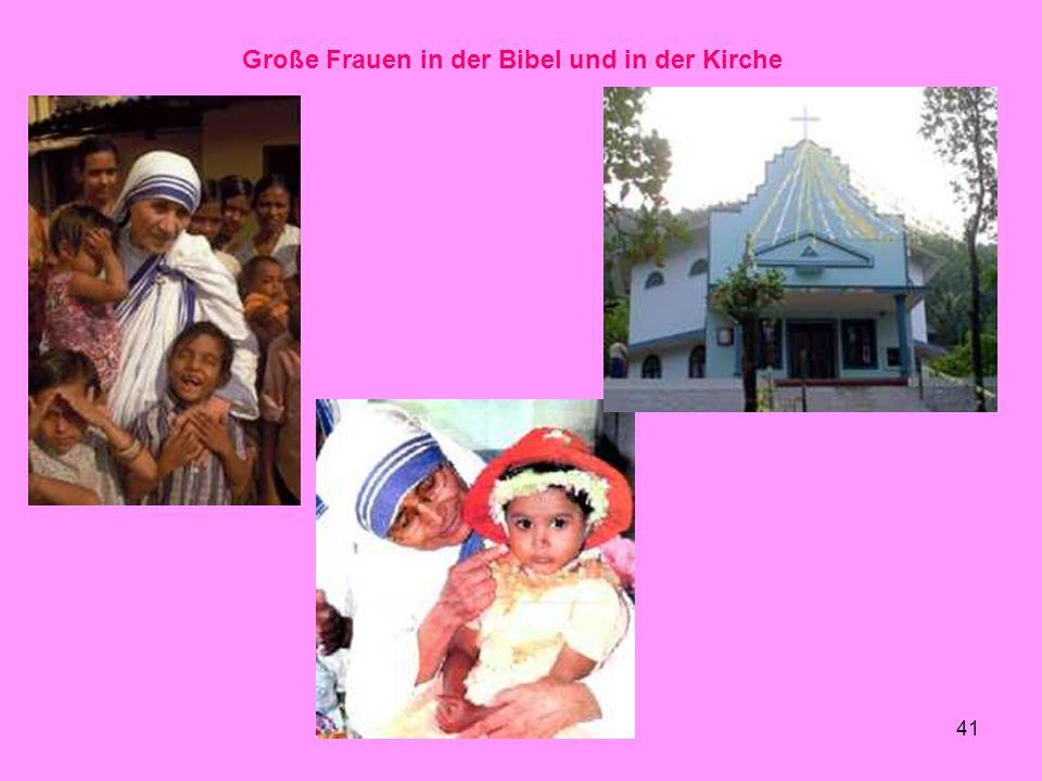 41 Große Frauen in der Bibel und in der Kirche