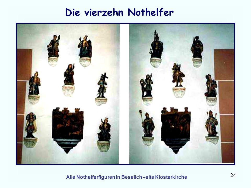 24 Die vierzehn Nothelfer Alle Nothelferfiguren in Beselich –alte Klosterkirche