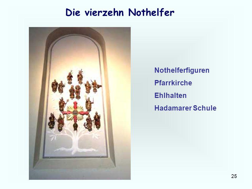 25 Die vierzehn Nothelfer Nothelferfiguren Pfarrkirche Ehlhalten Hadamarer Schule
