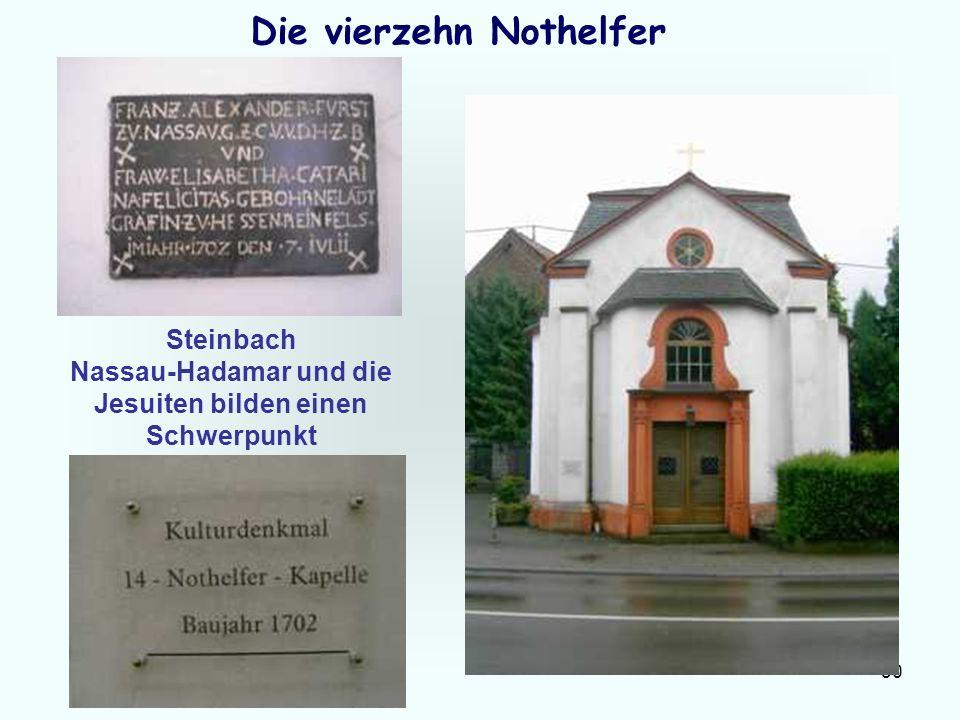 30 Die vierzehn Nothelfer Steinbach Nassau-Hadamar und die Jesuiten bilden einen Schwerpunkt