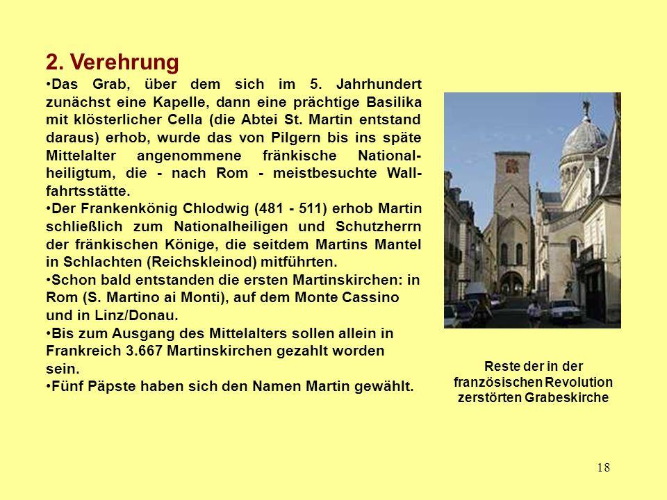 18 2. Verehrung Das Grab, über dem sich im 5. Jahrhundert zunächst eine Kapelle, dann eine prächtige Basilika mit klösterlicher Cella (die Abtei St. M