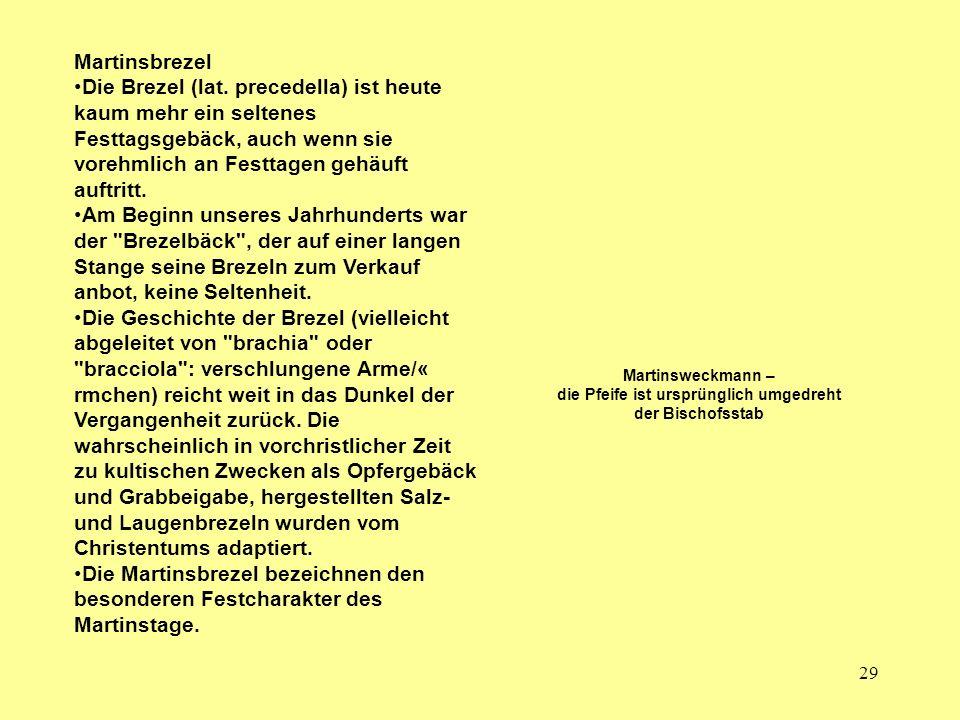 29 Martinsbrezel Die Brezel (lat.