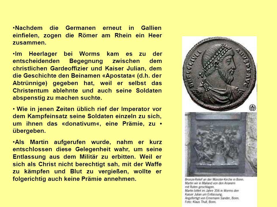 9 Nachdem die Germanen erneut in Gallien einfielen, zogen die Römer am Rhein ein Heer zusammen. Im Heerlager bei Worms kam es zu der entscheidenden Be