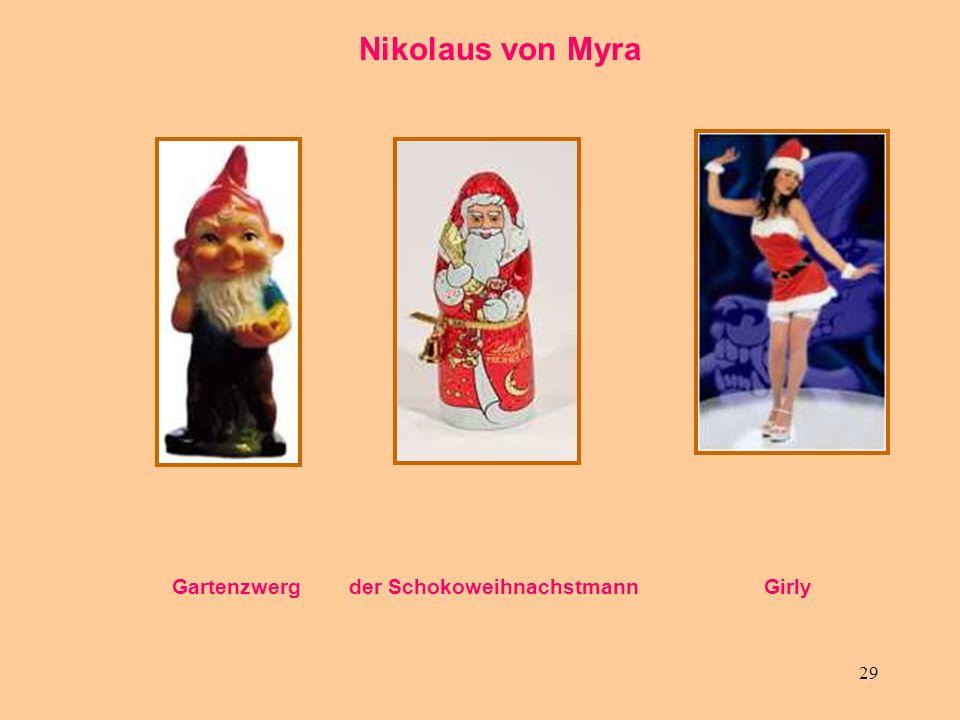 29 Nikolaus von Myra Gartenzwerg der Schokoweihnachstmann Girly