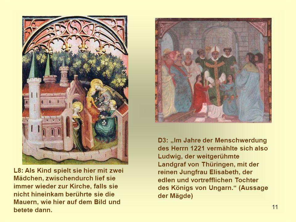 11 L8: Als Kind spielt sie hier mit zwei Mädchen, zwischendurch lief sie immer wieder zur Kirche, falls sie nicht hineinkam berührte sie die Mauern, w