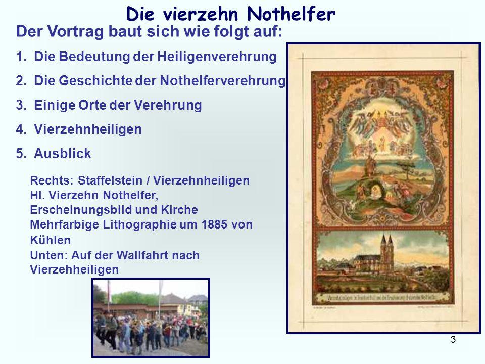 14 Die vierzehn Nothelfer 1377 ordnete der Regensburger Bischof Konrad von Haimburg die Verehrung der Heiligen Barbara an, und zwar zugleich mit der Heiligen Katharina und der Heiligen Margareta.