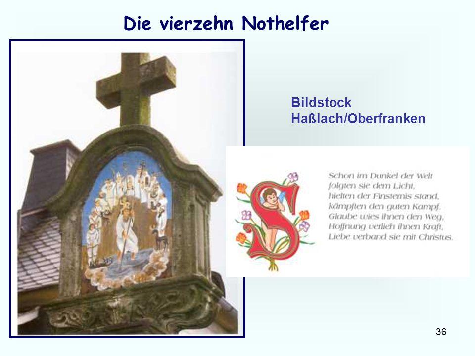 36 Die vierzehn Nothelfer Bildstock Haßlach/Oberfranken