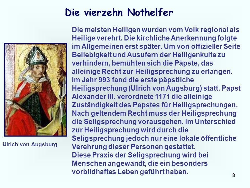 39 Die vierzehn Nothelfer Im Jahre 1632 waren wieder einmal die Schweden in Heiligenstadt.