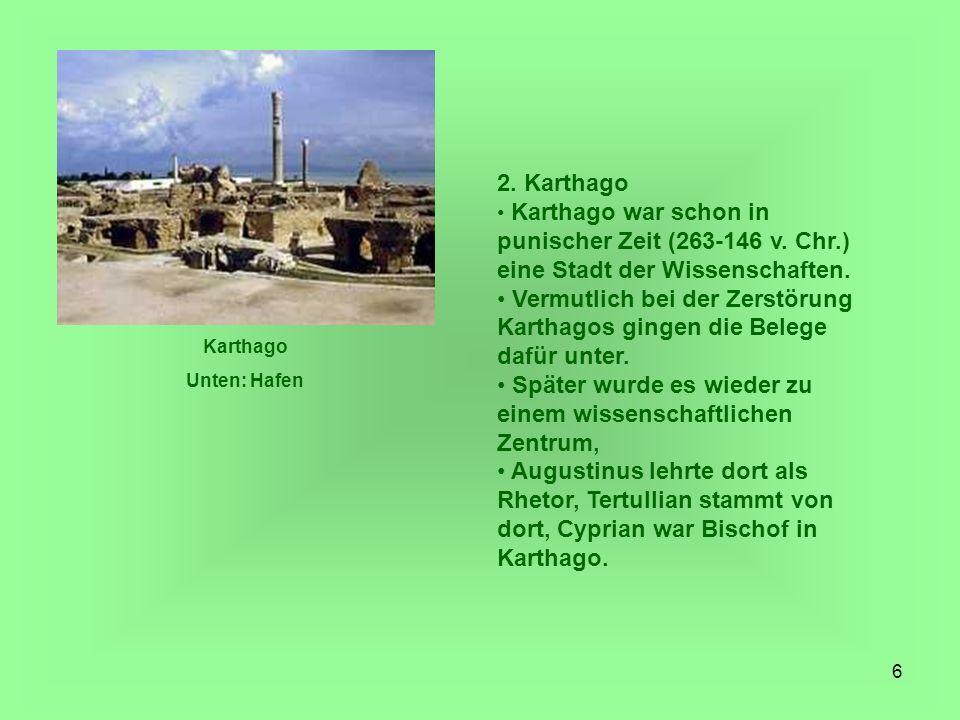 17 Als unter dem römischen Kaiser Valerian eine neue Verfolgungswelle einsetzte, wurde Cyprianus 257 nach Curubis im heutigen Tunesien oder Libyen verbannt, dann zurückgeholt und in Karthago - dem heutigen Vorort von Tunis in Tunesien - verurteilt und enthauptet.