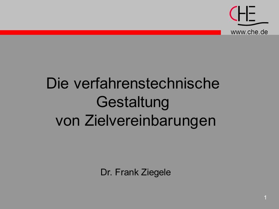 www.che.de 1 Die verfahrenstechnische Gestaltung von Zielvereinbarungen Dr. Frank Ziegele