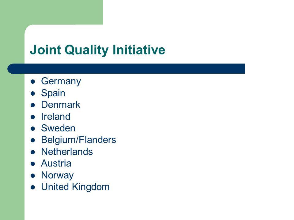 Joint Quality Initiative Germany Spain Denmark Ireland Sweden Belgium/Flanders Netherlands Austria Norway United Kingdom