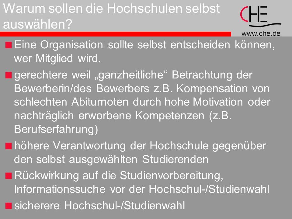 www.che.de Warum sollen die Hochschulen selbst auswählen.