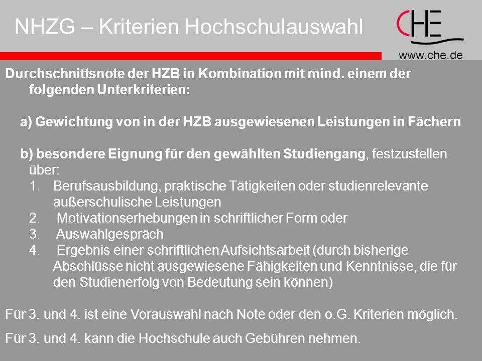 www.che.de NHZG – Kriterien Hochschulauswahl Durchschnittsnote der HZB in Kombination mit mind.