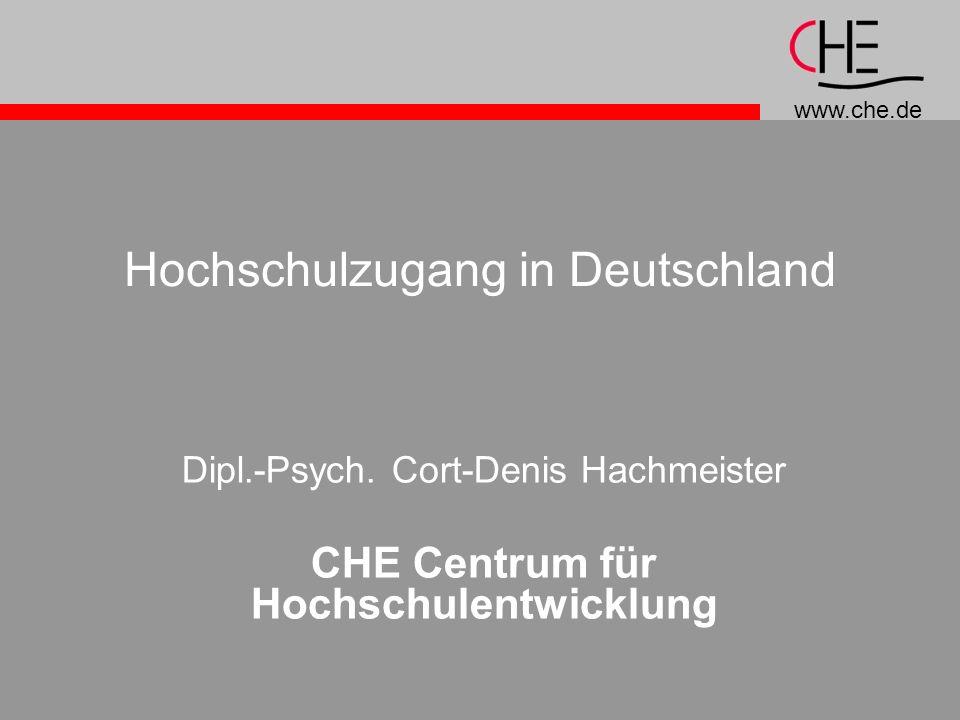 www.che.de Hochschulzugang in Deutschland Dipl.-Psych.