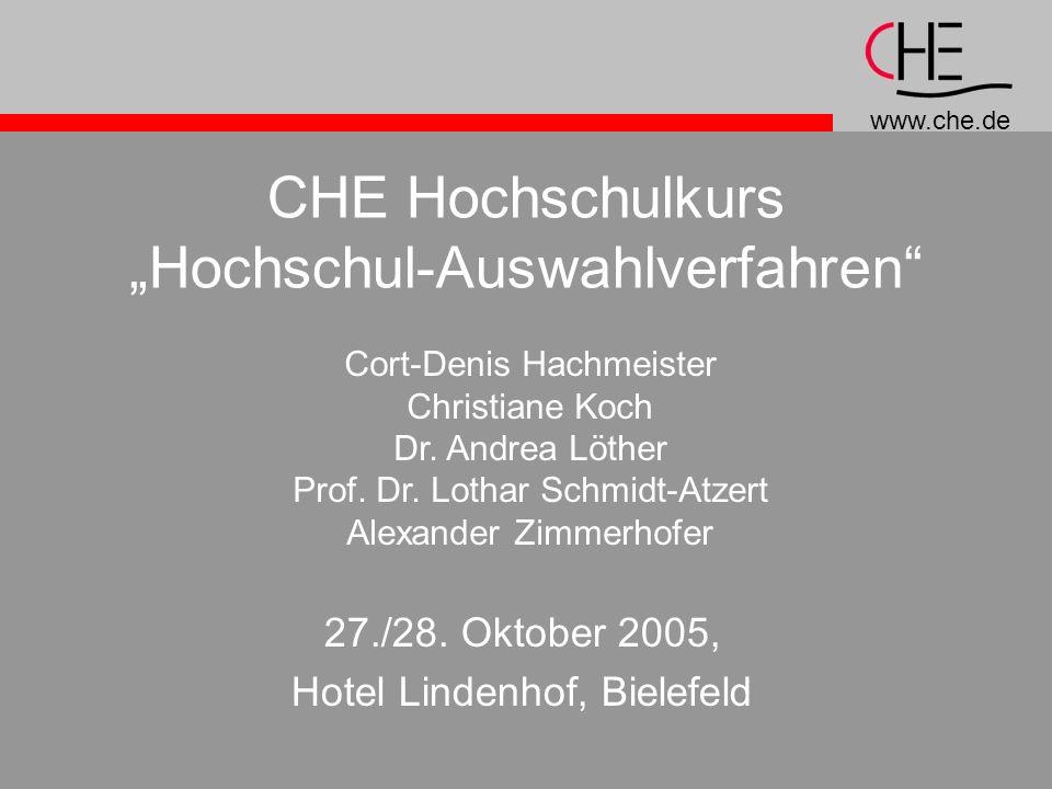 www.che.de CHE Hochschulkurs Hochschul-Auswahlverfahren 27./28.