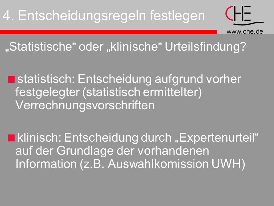 www.che.de 4.Entscheidungsregeln festlegen Statistische oder klinische Urteilsfindung.