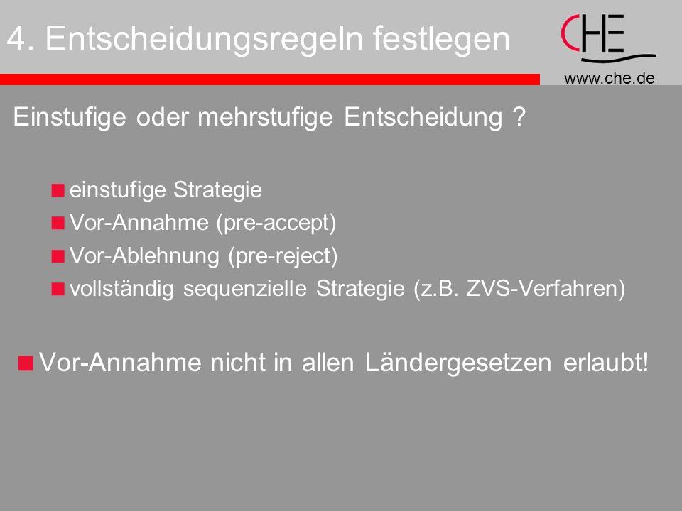 www.che.de 4.Entscheidungsregeln festlegen Einstufige oder mehrstufige Entscheidung .