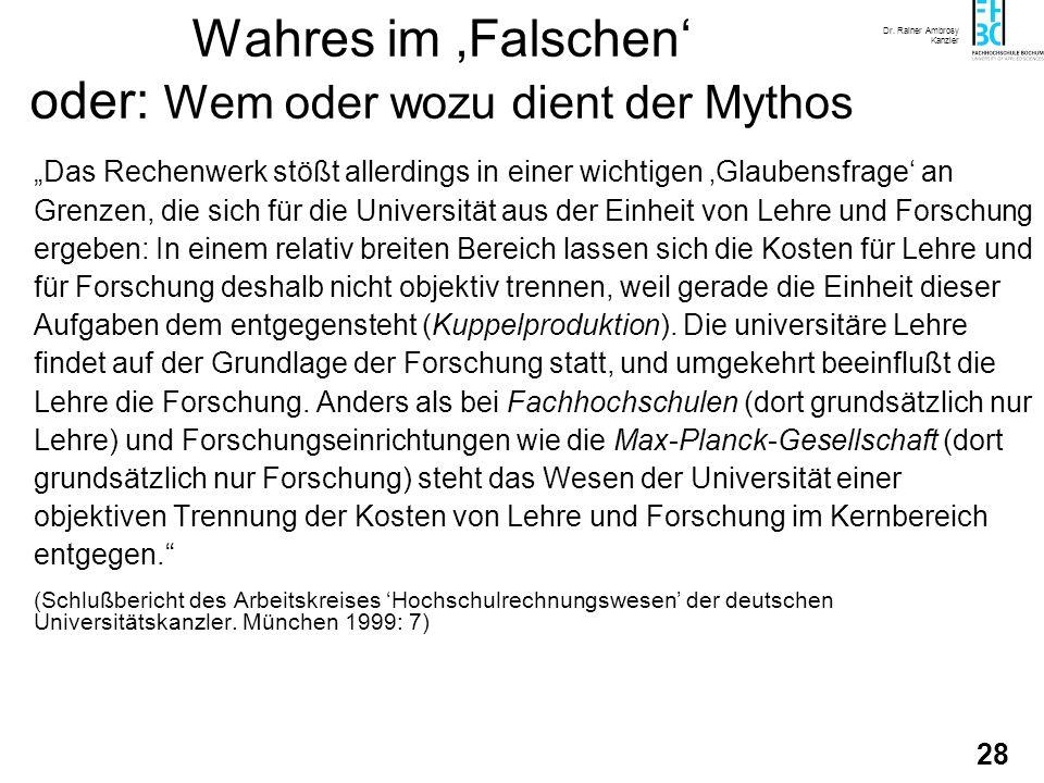 Dr. Rainer Ambrosy Kanzler 28 Wahres im Falschen oder: Wem oder wozu dient der Mythos Das Rechenwerk stößt allerdings in einer wichtigen Glaubensfrage