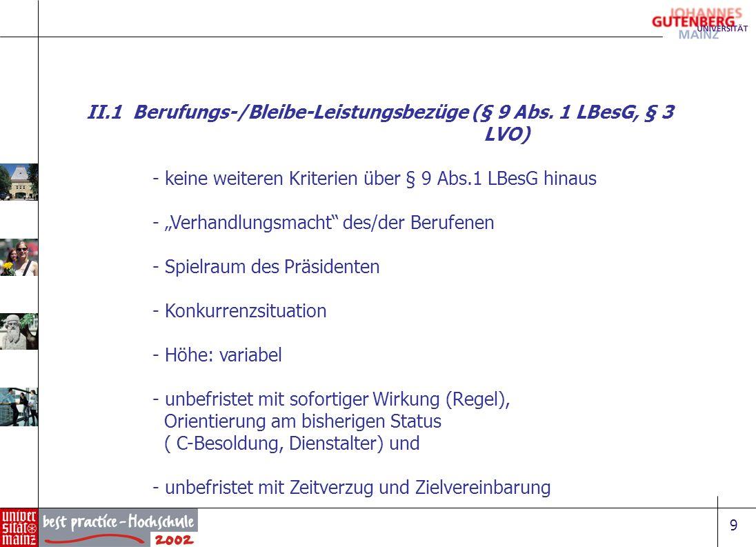 9 II.1 Berufungs-/Bleibe-Leistungsbezüge (§ 9 Abs. 1 LBesG, § 3 LVO) - keine weiteren Kriterien über § 9 Abs.1 LBesG hinaus - Verhandlungsmacht des/de