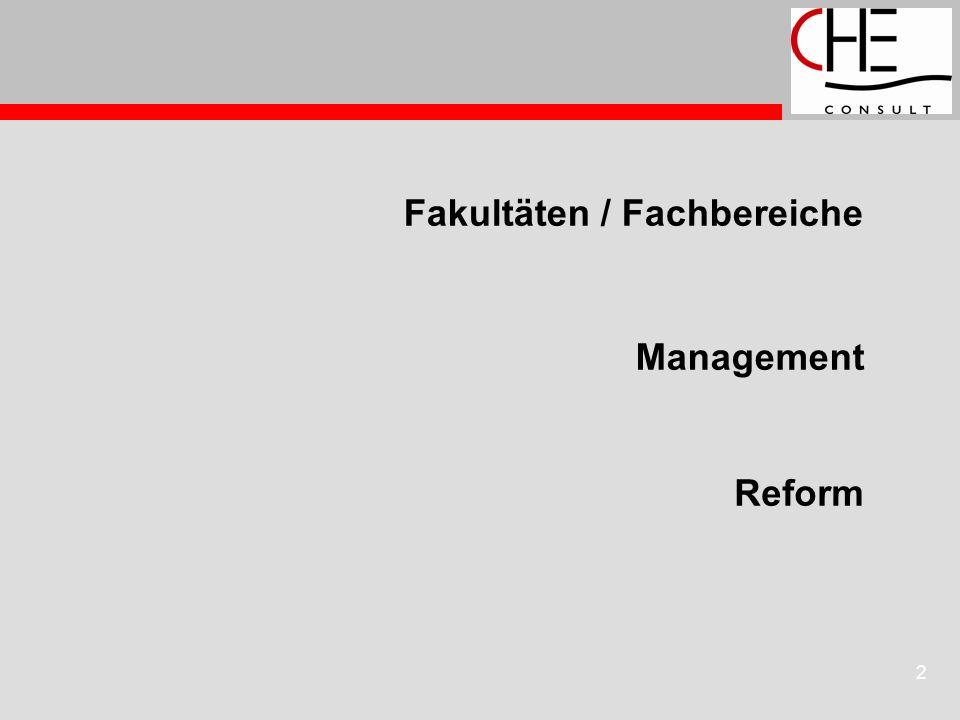 23 Fakultäten / Fachbereiche Reform Management