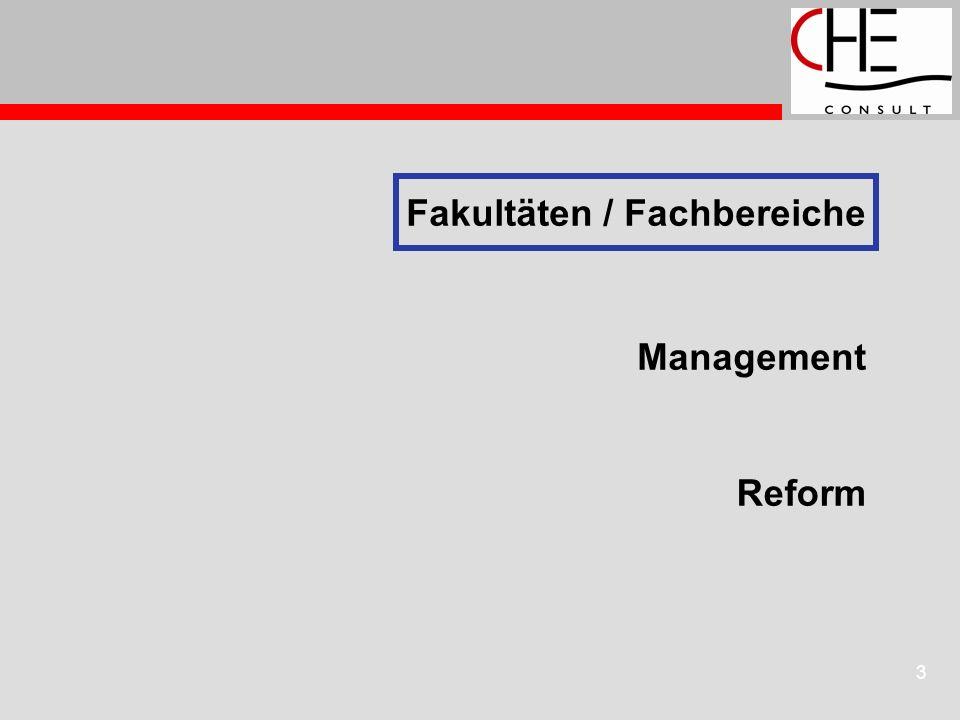 3 Fakultäten / Fachbereiche Reform Management