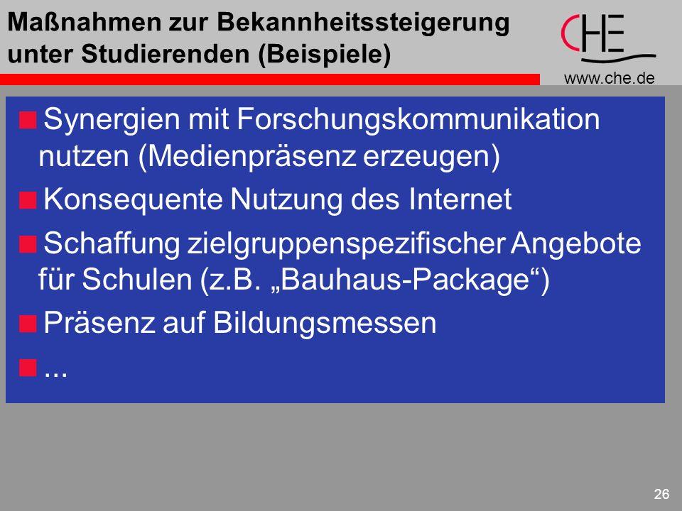 www.che.de 26 Maßnahmen zur Bekannheitssteigerung unter Studierenden (Beispiele) Synergien mit Forschungskommunikation nutzen (Medienpräsenz erzeugen)
