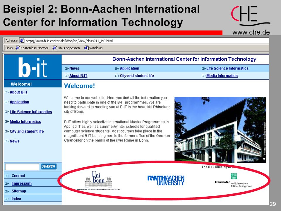www.che.de 29 Beispiel 2: Bonn-Aachen International Center for Information Technology