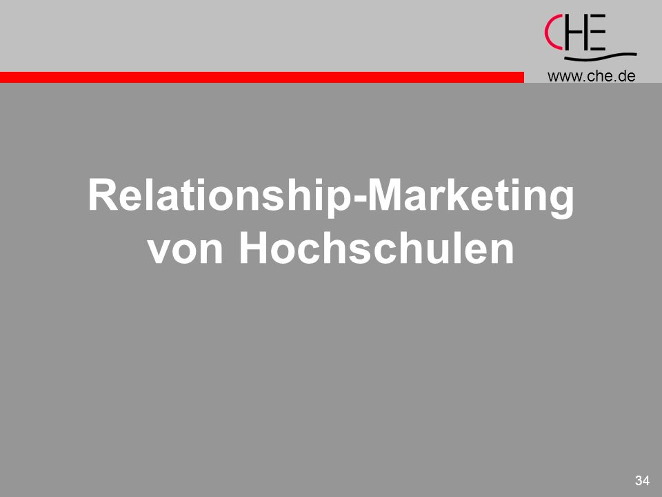 www.che.de 34 Relationship-Marketing von Hochschulen