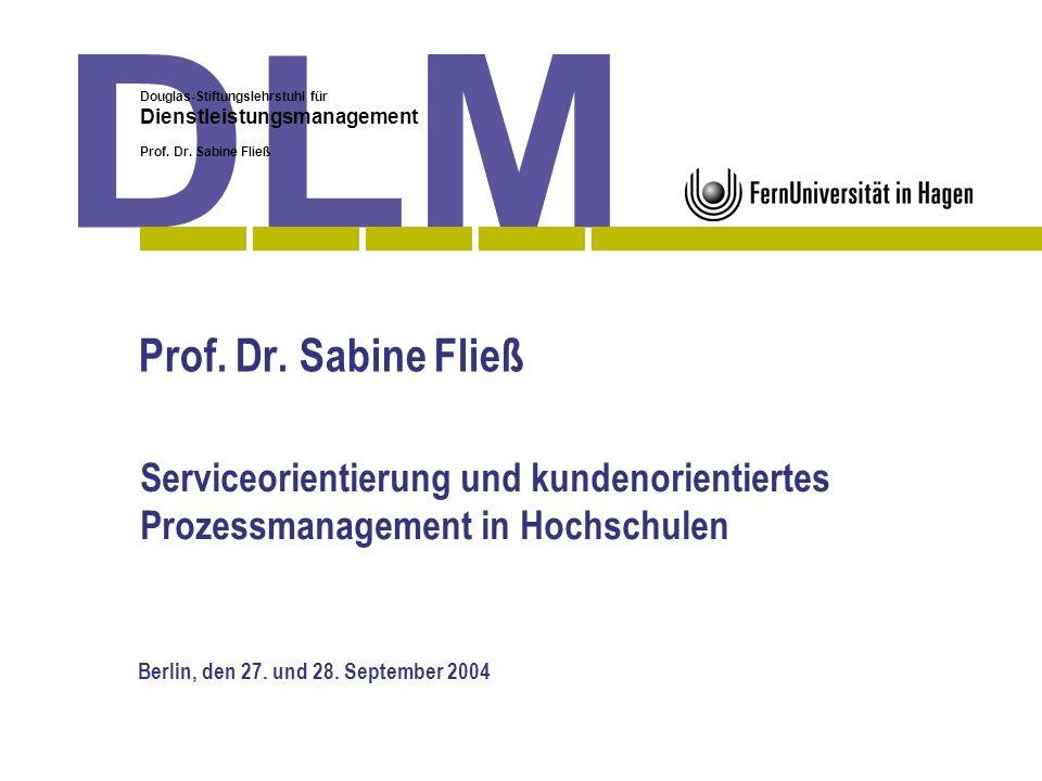 Douglas-Stiftungslehrstuhl für Dienstleistungsmanagement Prof. Dr. Sabine Fließ Berlin, den 27. und 28. September 2004 Prof. Dr. Sabine Fließ Serviceo