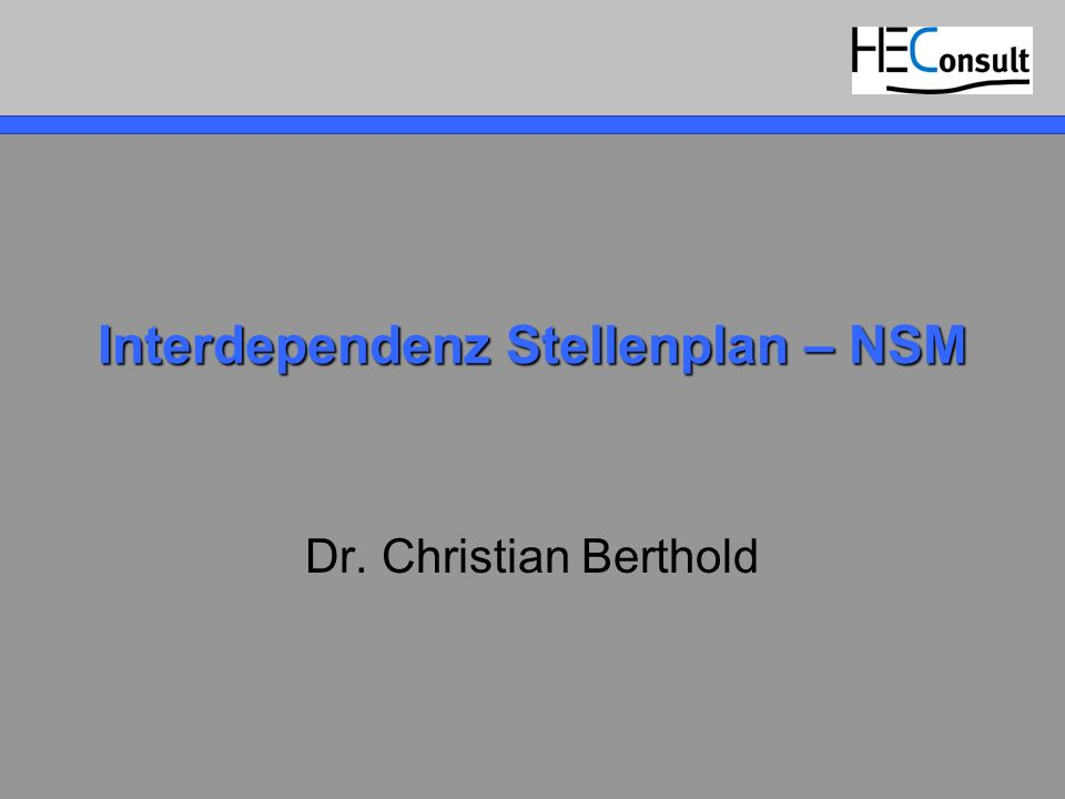 Interdependenz Stellenplan – NSM Dr. Christian Berthold