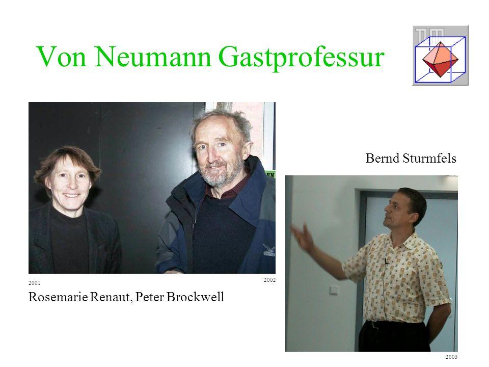 Von Neumann Gastprofessur Rosemarie Renaut, Peter Brockwell Bernd Sturmfels 2001 2002 2003