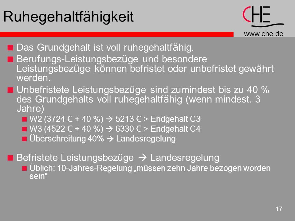 www.che.de 17 Ruhegehaltfähigkeit Das Grundgehalt ist voll ruhegehaltf ä hig.