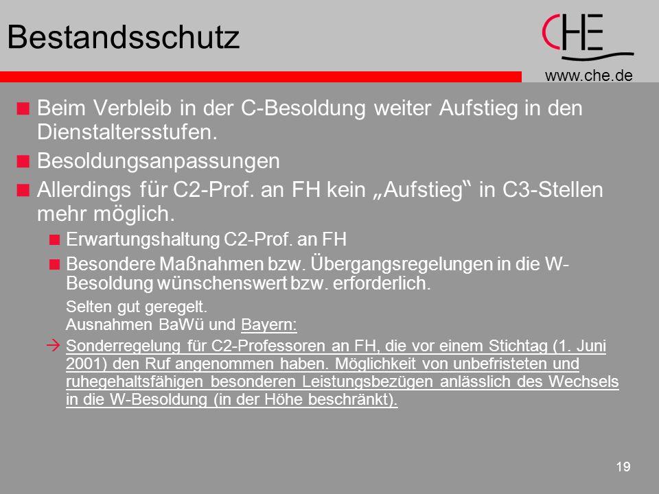 www.che.de 19 Bestandsschutz Beim Verbleib in der C-Besoldung weiter Aufstieg in den Dienstaltersstufen.