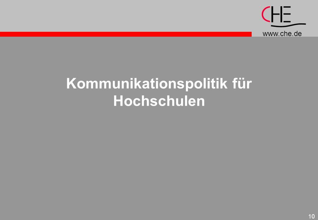www.che.de 10 Kommunikationspolitik für Hochschulen