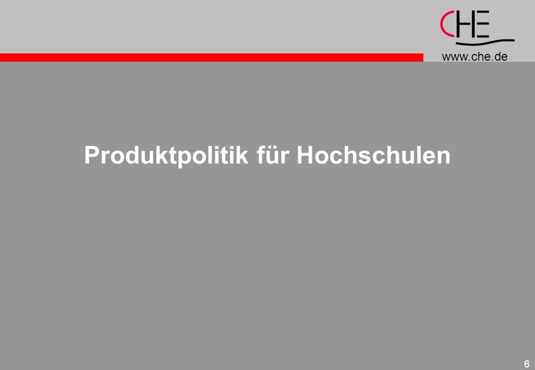 www.che.de 6 Produktpolitik für Hochschulen