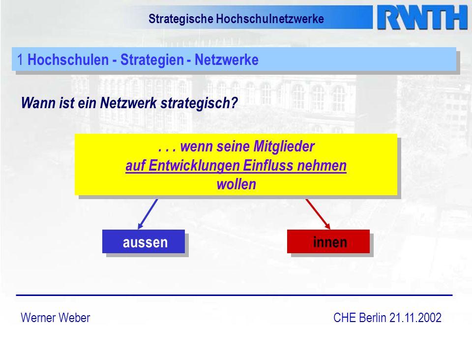 Strategische Hochschulnetzwerke Wann ist ein Netzwerk strategisch.