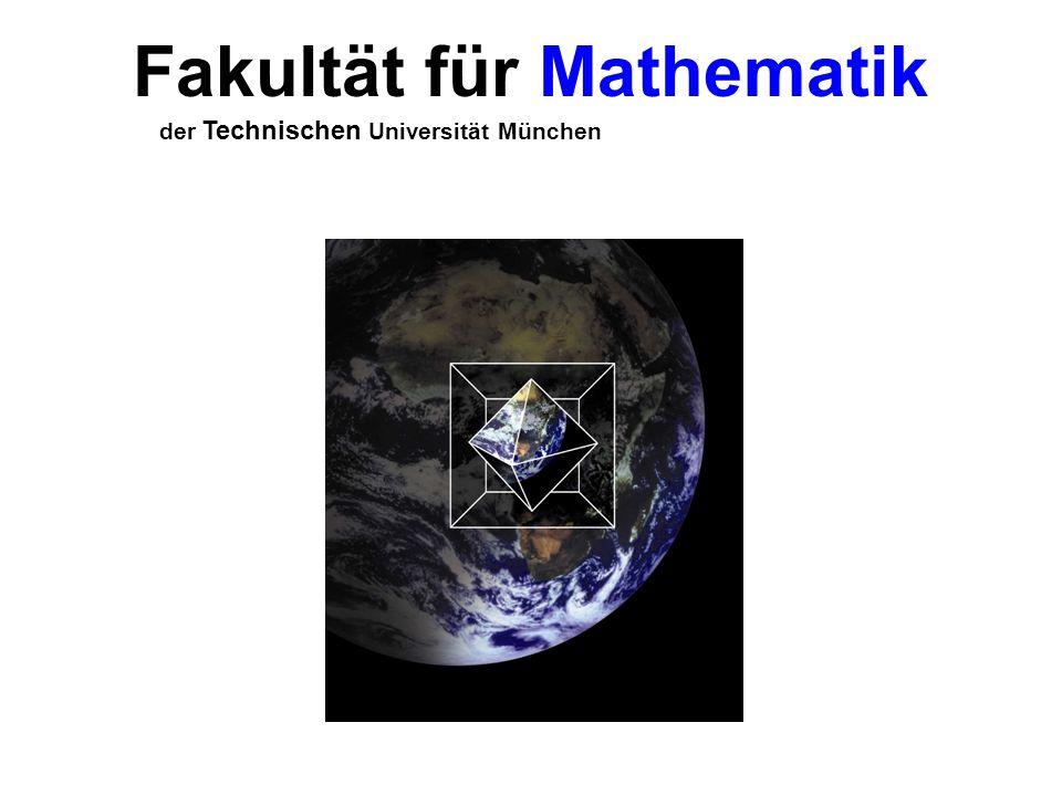 Fakultät für Mathematik der Technischen Universität München