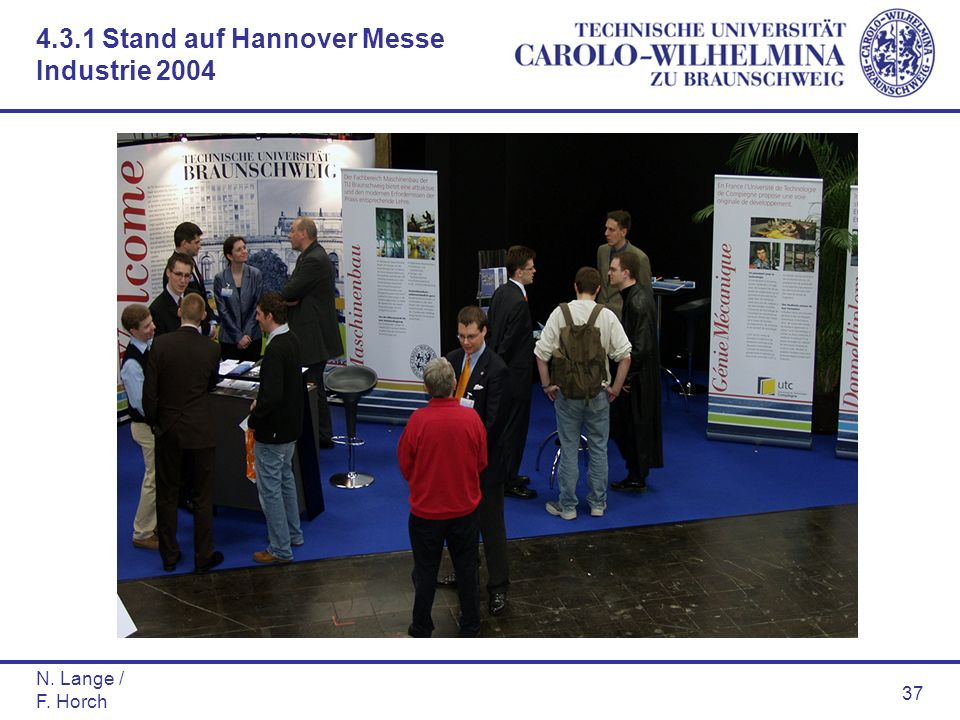 N. Lange / F. Horch 37 4.3.1 Stand auf Hannover Messe Industrie 2004