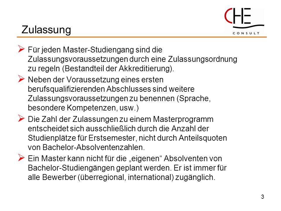 3 Für jeden Master-Studiengang sind die Zulassungsvoraussetzungen durch eine Zulassungsordnung zu regeln (Bestandteil der Akkreditierung). Neben der V
