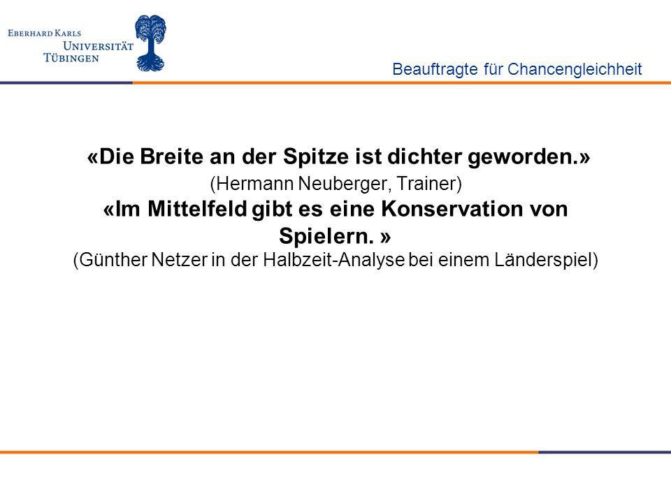 «Die Breite an der Spitze ist dichter geworden.» (Hermann Neuberger, Trainer) «Im Mittelfeld gibt es eine Konservation von Spielern. » (Günther Netzer