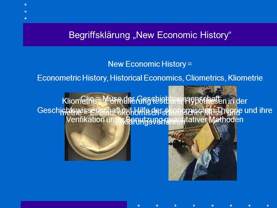 Vorteile der Wirtschaftsgeschichte Wirtschaftsgeschichte bietet ein Experimentierfeld, auf dem wirtschaftswissenschaftliche Hypothesen und Theorien üb