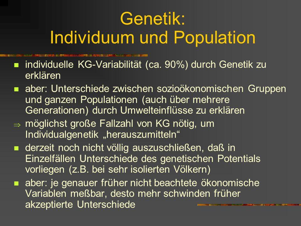 Wichtige Zeitpunkte der KG-Entwicklung 1-3 Jahre nach der Geburt: besonders starker Einfluß auf End-KG daher: die meisten KG-Datensätze beschreiben ök