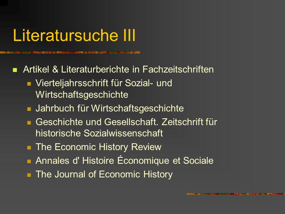 Literatursuche II Dissertationsverzeichnisse Verzeichnis der deutschen Dissertationen 1945-1992 (CD-ROM) P. M. Jacobs (Bearb.): History Theses 1901-70