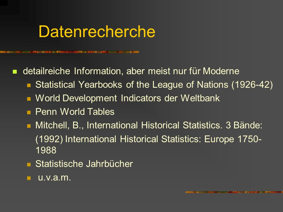 Literatursuche IV American Economic Review Social Science History Historical Social Research Economics and Human Biology Literatur-Suchmaschinen http: