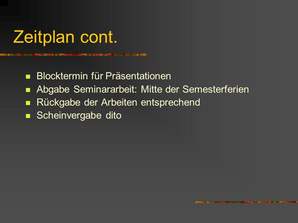 Zeitplan 21.04.04: - Organisatorisches - Themenvergabe - Prinzipielles zur Seminararbeit - Bibliographieren 28.04.04: - Einführung in die Wirtschaftsg
