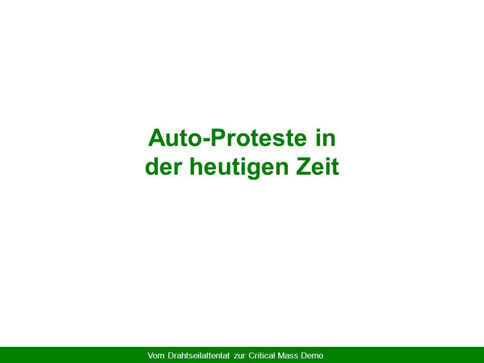 Vom Drahtseilattentat zur Critical Mass Demo Gründe für die Aggression (3) Zerstörung der Straße als ein Ort, wo sich das öffentliche Leben abspielte
