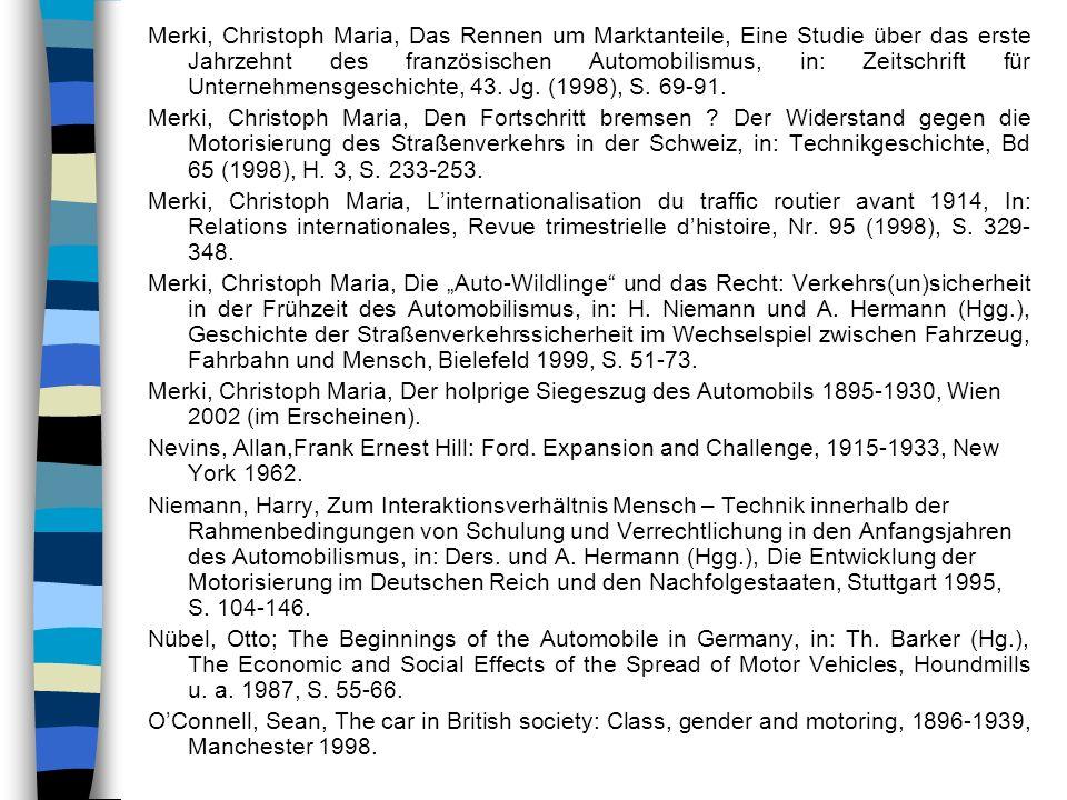 Merki, Christoph Maria, Das Rennen um Marktanteile, Eine Studie über das erste Jahrzehnt des französischen Automobilismus, in: Zeitschrift für Unterne